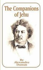 The Companions of Jehu by Alexandre Dumas (2001, Paperback)
