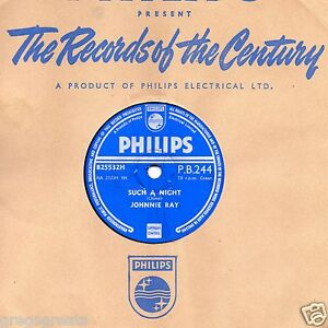UK No.1 1954  JOHNNIE RAY 78  SUCH A NIGHT / ORCHID FOR THE LADY  PHIL PB 244 E-