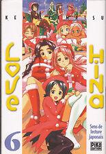 LOVE HINA N° 6  .  VERSION FRANCAISE . MANGA .  PIKA EDITION