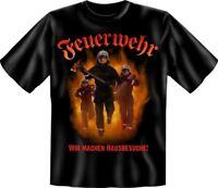 Feuerwehr wir machen Hausbesuche - Fun T-Shirt, Grössen S-M-L-XL-XXL