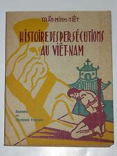 Histoire des Persécutions au Viêt-Nam Siam Indochine Martyrs Gia-Long Tu-Duc