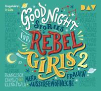 CAVALLO,FAVILLI - GOOD NIGHT STORIES FOR REBEL GIRLS-TEIL 2 3 CD NEW