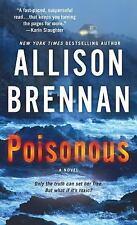 Max Revere Novels: Poisonous : A Novel 3 by Allison Brennan (2017, Paperback)