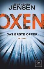 Oxen. Das erste Opfer von Jens Henrik Jensen (2017, Taschenbuch)