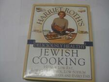 Harriet Roth's Deliciously Healthy Jewish Cooking: 350 New Low-Fat, Low-Choleste