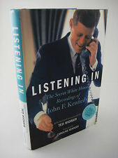 1st Edition LISTENING IN Secret White House Recordings JOHN F. KENNEDY History