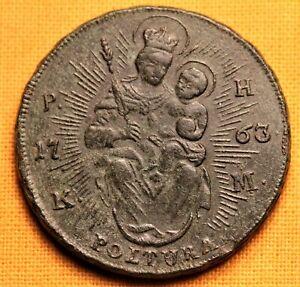 Habsburg Maria Theresa Bronze Poltura 1763
