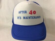 trucker hat baseball cap After 40 Its Maintenance retro vintage rave rare nice
