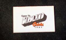 "1985 Baltimore Orioles ""Come to Birdland""  Pocket Game Schedule ex."