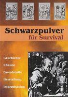 Schwarzpulver für Survival - 15. erweiterte Auflage 2017 - Buch NEU - Bestseller