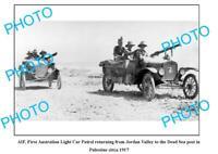 OLD 8x6 PHOTO WWI AIF ANZACS 1st AUST LIGHT CAR PATROL PALESTINE 1917