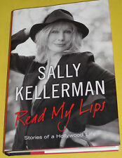 Read My Lips 2013 Sally Kellerman First Edition Biography Great Pictures! See!