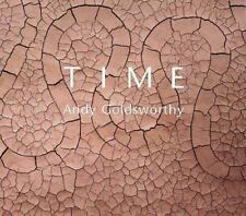 Time ~ Andy Goldsworthy ~ Terry Friedman ~ Pre-Owned Hardcover with Dust Jacket