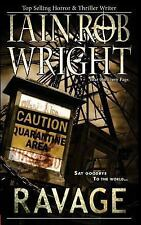 Ravage by Iain Rob Wright Horror Thriller Book