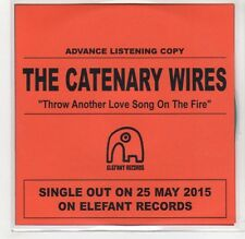 (GF384) The Catenary Wires, Throw Another Love Song On The Fire - 2015 DJ CD