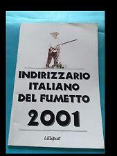 INDIRIZZARIO ITALIANO DEL FUMETTO 2001