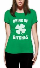 Drink Up Bitches Women T-Shirt For St.Patrick's Day Irish Green Shamrock Tee Top