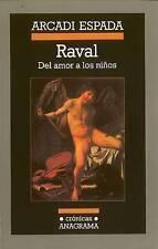 NEW Raval (Cronicas (Barcelona, Spain : Editorial Anagrama).) (Spanish Edition)