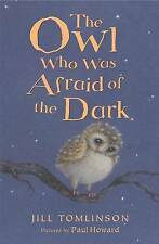 The Owl Who Was Afraid of the Dark, Jill Tomlinson | Paperback Book | Good | 978