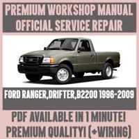 *WORKSHOP MANUAL SERVICE & REPAIR GUIDE for FORD RANGER DRIFTER B2200 1996-2009