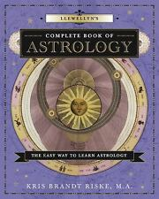 Llewellyn's Complete Book of Astrology: The Easy Way to Learn Astrology (Llewell