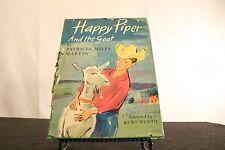 Happy Piper and the Goat Patricia Miles Martin Illus.Kurt Werth Hardback 1960