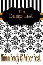 A Series of Lists: The Bump List by Amber Best and Miriam Brady (2013,...