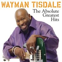 Wayman Tisdale - The Absolute Greatest Hits [CD]