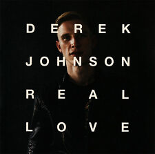 Derek Johnson - Real Love CD 2015 Jesus Culture Music * NEW * STILL SEALED *