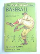 THE REAL BOOK ABOUT BASEBALL by LYMAN HOPKINS 1958 HC w/ JACKET BCE ILLUSTRATED