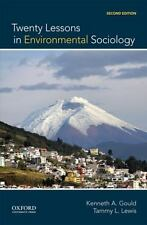 Twenty Lessons in Environmental Sociology by Tammy L. Lewis and Kenneth A. Gould