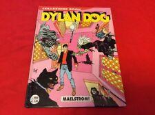 DYLAN DOG 63 - Malestrom! - COLLEZIONE BOOK - SERGIO BONELLI EDITORE