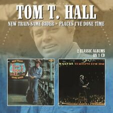 Tom Hall T - New Train-Same Rider / Places I've Done Time [New CD] UK - Import