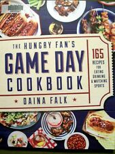 THE HUNGRY FAN'S  GAME DAY COOKBOOK DAINA FALK 2016 SOFTCOVER/PB