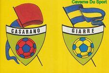 SCUDETTO SSD.CASARANO - ASD.GIARRE ITALIA SERIE C1 STICKER CALCIO 89 EUROFLASH