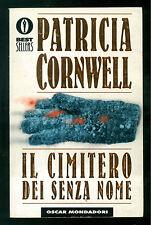 CORNWELL PATRICIA IL CIMITERO SENZA NOME MONDADORI 2001 OSCAR BESTSELLERS 909