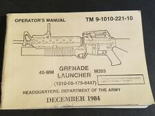 Us Army Tm 9-1010-221-10 40Mm Grenade Launcher Book Dated 1984