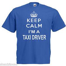 Keep Calm Taxi Driver Adults Mens T Shirt 12 Colours Size S - 3XL