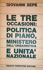 GIOVANNI SEPE LE TRE OCCASIONI POLITICA DI PIANO... FAUSTO FIORENTINO 1967