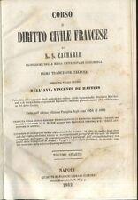 CORSO DI DIRITTO CIVILE FRANCESE di S.Z. Zachariae Volume IV - 1862 Marghieri