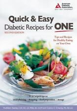 Quick and Easy Diabetic Recipes for One : Tips and Recipes for Healthy Eating...