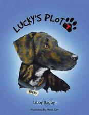 Lucky's Plott: A Plott Hound Tale by Libby Bagby (English) Paperback Book Free S
