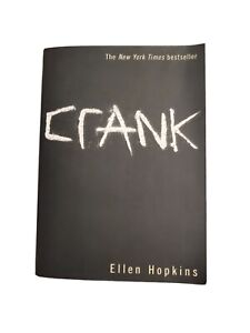 Signed copy of Crank by Ellen Hopkins (2010, Paperback)