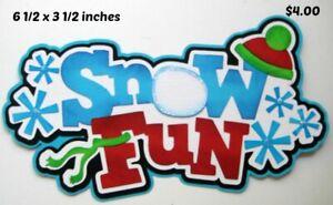 SNOW FUN TITLE Winter boy girl  scrapbook premade paper piecing  3D die cut