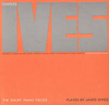 Charles Ives: The Short Piano Pieces - James Sykes (2009, CD NIEUW) CD-R
