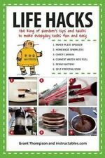 Life Hacks : The King of Random's Thirty Tips and Tricks to Make Everyday...