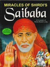 Miracales Of Shirdi's Sai Baba A Crusader Of Hindi Muslim Children Kids Book