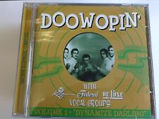 Various Artists : Doo Woppin Vol.1: King Federal Deluxe Vocal Groups/Dynamite Da