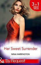 Her Sweet Surrender: The First Crush Is the Deepest / Last-Minute Bridesmaid / B