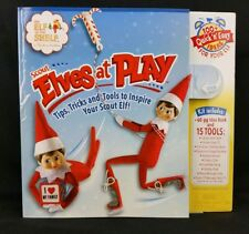 Elf on the Shelf - Scout Elves At Play - Tips Tricks And Tools Toys Set Ideas